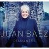 Diamantes, Joan Baez