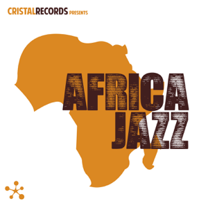Various Artists - Africa Jazz (Cristal Records Presents)