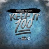 Keep It 100 - Single, BANDGANG