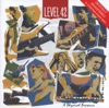 A Physical Presence (Remastered), Level 42