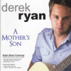 A Mother's Son - Derek Ryan