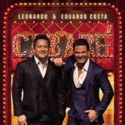 Leonardo e Eduardo Costa no Cabaré (Ao Vivo) - Leonardo & Eduardo Costa - Leonardo & Eduardo Costa