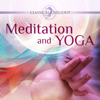 Best Of Classical Chillout: Meditation and Yoga - Various Artists