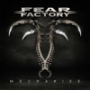 Mechanize - Fear Factory