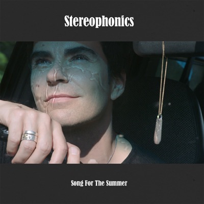 Song for the Summer - Single - Stereophonics