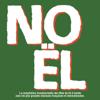 Multi-interprètes - NOEL - La compilation incontournable des fêtes de fin d'année avec les plus grandes chansons françaises et internationales illustration