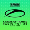 A State of Trance Radio Top 20 - June 2015 (Including Classic Bonus Track) ジャケット写真