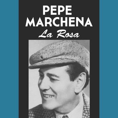 La Rosa - Single - Pepe Marchena