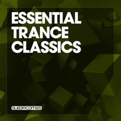 Essential Trance Classics, Vol. 1
