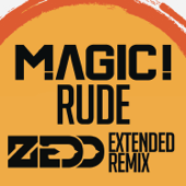Rude Zedd Extended Remix MAGIC!