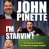 I'm Starvin'-John Pinette