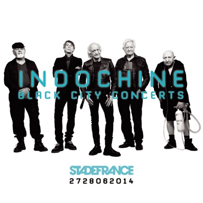 Black City Concerts - Indochine