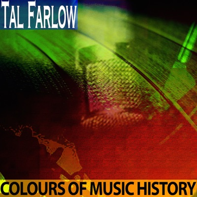 Colours of Music History (Remastered) - Tal Farlow
