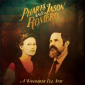 Pharis & Jason Romero - Ballad of Old Bill