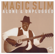 Nothin' for Nothin' - Magic Slim