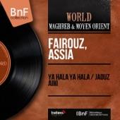Ya Hala Ya Hala / Jaouz Aini (Mono Version) - Single