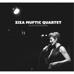 Ziza Muftic Quartet: Silver Moonbeams