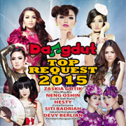 Dangdut Top Request 2015 - Various Artists - Various Artists