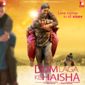 Dum Laga Ke Haisha (Original Motion Picture Soundtrack)