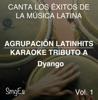 Instrumental Karaoke Series: Dyango, Vol. 1 (Karaoke Version) - Agrupacion LatinHits
