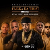 Flicka Da Wrist (feat. Fetty Wap, Yo Gotti, Boosie, Boston George) [Remix] - Single