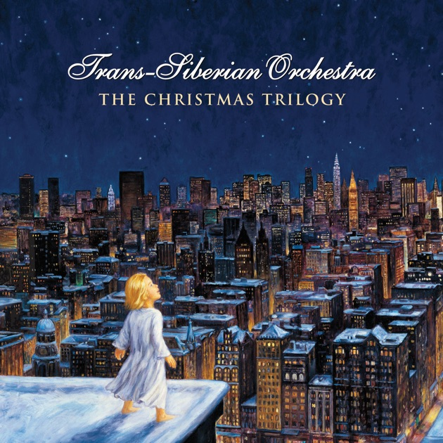 The Christmas Trilogy par Trans-Siberian Orchestra sur Apple Music