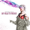 say-hello-to-forever-deluxe-edition