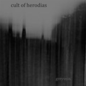 Cult of Herodias - His Heart Removed
