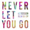 Never Let You Go (feat. Foy Vance) [Remixes], Rudimental