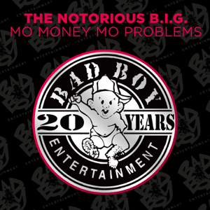The Notorious B.I.G. - Mo Money Mo Problems feat. Puff Daddy & Mase [Radio Mix]