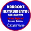 Karaoke All Hits - Radioactive (In the Style of Imagine Dragons) [Karaoke Instrumental Version]
