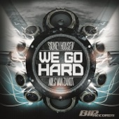 We Go Hard (Original Extended Mix) - Single