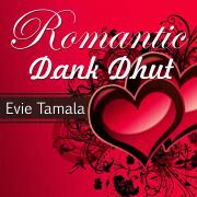 Romantic Dank Dhut - Evie Tamala - Evie Tamala