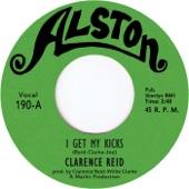 Clarence Reid - I Get My Kicks