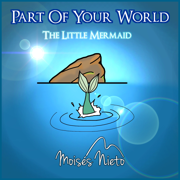 Part of Your World (from