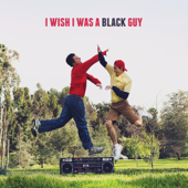 I Wish I Was a Black Guy - Julian Smith