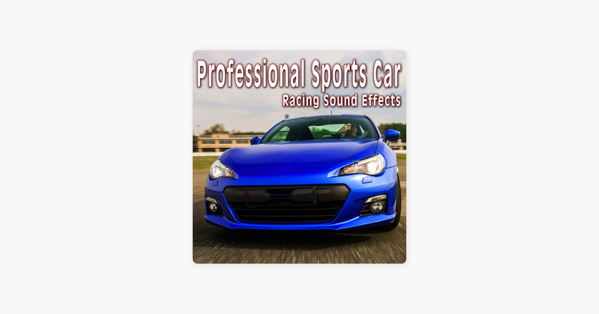Professional Sports Car Racing Sound Effects de The Hollywood Edge Sound  Effects Library
