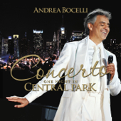 Concerto: One Night In Central Park-New York Philharmonic, Andrea Bocelli & Alan Gilbert