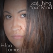 Hilda Lamas - Last Thing On Your Mind