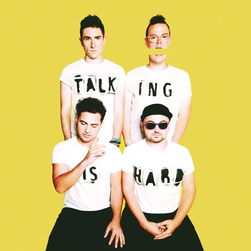 WALK THE MOON - TALKING IS HARD (Expanded Edition)
