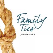 Family Ties - Jeffrey Rachmat - Jeffrey Rachmat