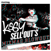 Mixmag Presents Kissy Sell Out's Blowout