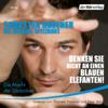 Denken Sie nicht an einen blauen Elefanten! - Thorsten Havener & Michael Spitzbart