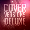 Cover Versions Deluxe, Vol. 1 - Various Artists