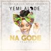 Na Gode (feat. Selebobo) - Single