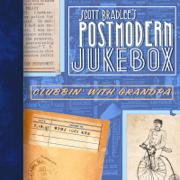 Clubbin' With Grandpa - Scott Bradlee's Postmodern Jukebox - Scott Bradlee's Postmodern Jukebox