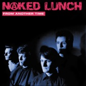 Naked Lunch - Slipping Again