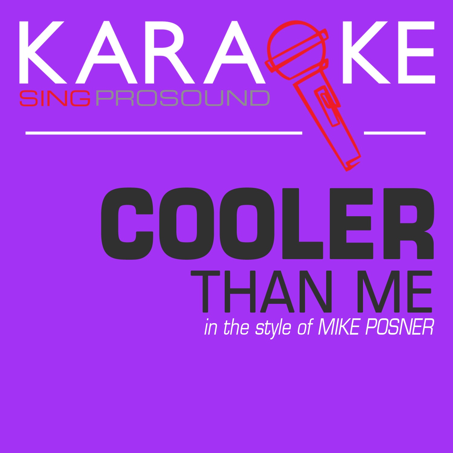 Cooler Than Me (In the Style of Mike Posner) [Karaoke with Background Vocal] - Single