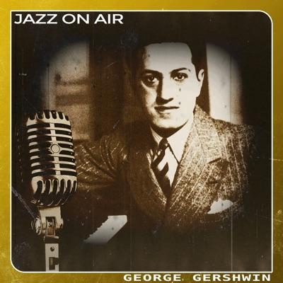 Jazz on Air - George Gershwin