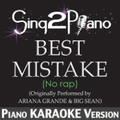 Best Mistake (No Rap) [Originally Performed By Ariana Grande & Big Sean] [Piano Karaoke Version]